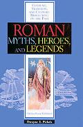Roman Myths, Heroes, and Legends
