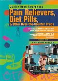 Pain Relievers, Diet Pills, & Other Over-The-Counter Drugs