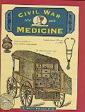 Civil War Medicine 1861-1865