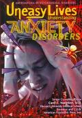 Uneasy Lives Understanding Anxiety Disorders