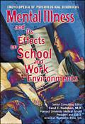 Mental Illness and Its Effect on School and Work Environments