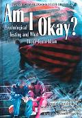 Am I Okay? Psychological Testing and What Those Tests Mean