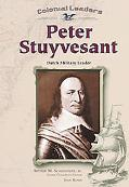 Peter Stuyvesant Dutch Military Leader