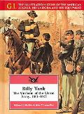 Billy Yank The Uniform of the Union Army, 1861-1865