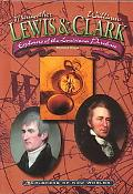 Lewis and Clark Explorers of the Louisiana Purchase