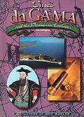 Vasco Da Gama And the Portuguese Explorere