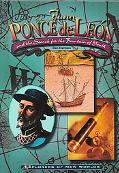 Juan Ponce De Leon And the Search for the Fountain of Youth