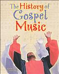 History of Gospel Music