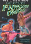 Pro Wrestling's Most Punishing Finishing Moves