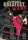 Pro Wrestling's Greatest Wars