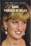Diana, Princess of Wales (Tdty) (They Died Too Young)