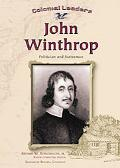 John Winthrop Politician and Statesman