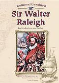 Sir Walter Raleigh English Explorer and Author