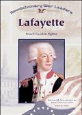 Lafayette French Freedom Fighter