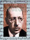 Introducing Stravinsky