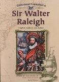 Sir Walter Raleigh (Colonial Leaders)