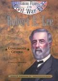 Robert E. Lee Confederate General
