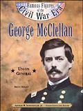 George McClellan Union General