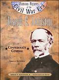 Joseph E. Johnston Confederate General
