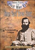 James Ewell Brown Stuart Confederate General