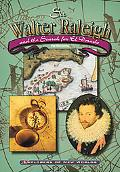 Sir Walter Raleigh and the Search for El Dorado