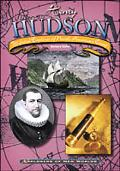 Henry Hudson Ill-Fated Explorer of North America's Coast
