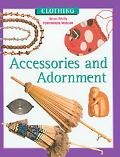 Accessories and Adornment