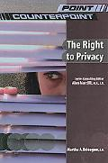 The Right to Privacy (Point/Counterpoint (Chelsea Paperback))