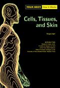Cells, Tissues, and Skin