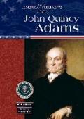 John Quincy Adams (Great American Presidents)