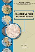 Iron Curtain The Cold War in Europe