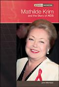 Mathilde Krim And The Story Of Aids
