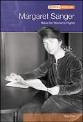 Margaret Sanger Rebel For Women's Rights
