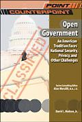 Open Government An American Tradition Faces National Security, Privacy, and Other Challenges