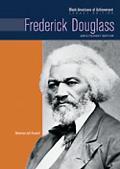 Frederick Douglass Abolitionist Editor