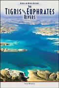 Tigris & Euphrates Rivers