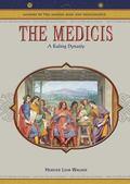 Medicis A Ruling Dynasty