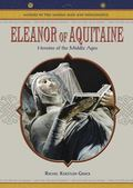 Eleanor Of Aquitaine Heroine Of The Middle Ages