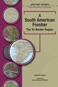 South American Frontier The Tri-border Region