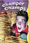 Chomper Champs - Gary Miller - Hardcover