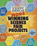 More Winning Science Fair Projects Grades 5 - 7
