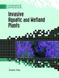 Invasive Aquatic And Wetland Plants