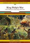 King Philip's War The Conflict over New England