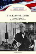 Electric Light Thomas Edison's Illuminating Invention