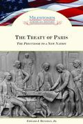 Treaty of Paris The Precursor to a New Nation