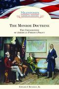 Monroe Doctrine The Cornerstone of American Foreign Policy