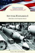 Sputnik/Explorer I The Race to Conquer Space
