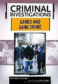 Gangs and Gang Crimes
