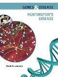 Huntington's Disease (Genes and Disease)