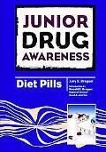 Junior Drug Awareness: Diet Pills